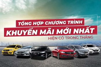Bảng giá & khuyến mãi T4: Honda ô tô Cần Thơ